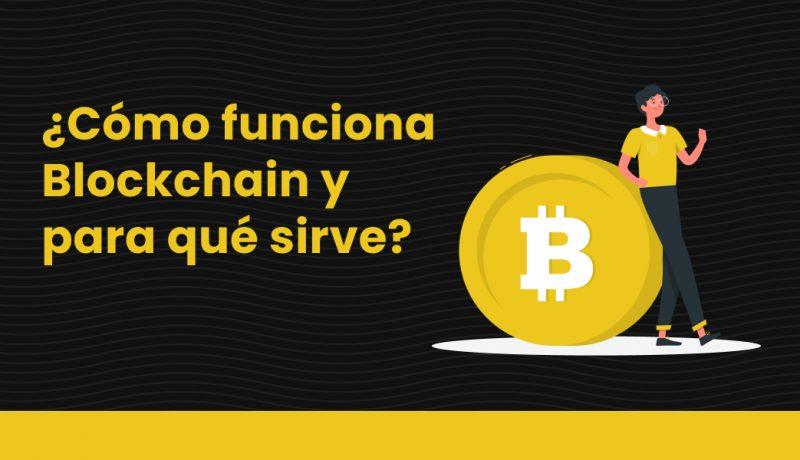 blog ¿Cómo funciona Blockchain y para qué sirve_