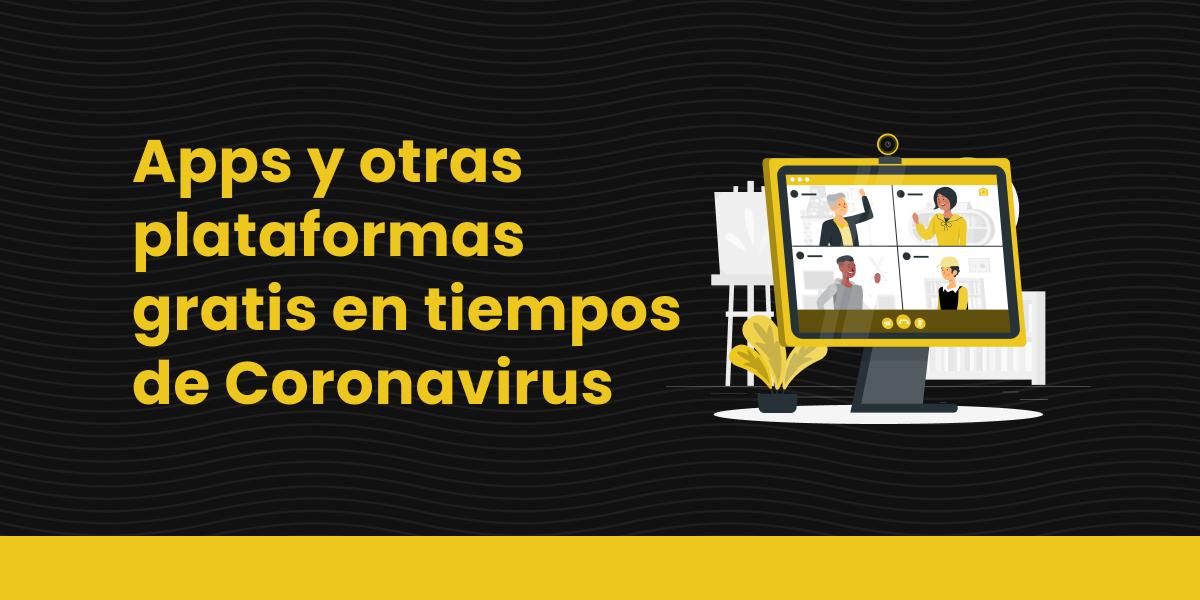 blog Apps y otras plataformas gratis en tiempos de Coronavirus