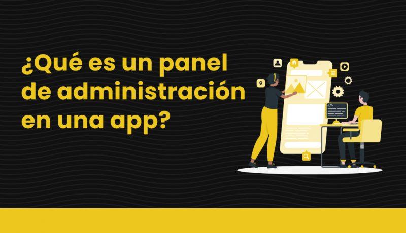 3 que es un panel de administracion en una app
